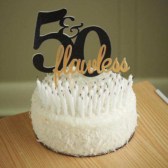 50th Birthday Cake Topper 50 Flawless Cake Topper Etsy