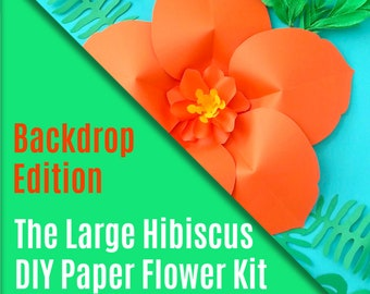 DIY Paper Flower Kit - The Hibiscus - Backdrop Edition