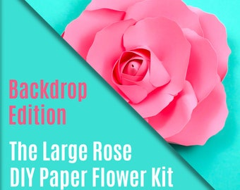 DIY Paper Flower Kit - The Rose - Backdrop Edition