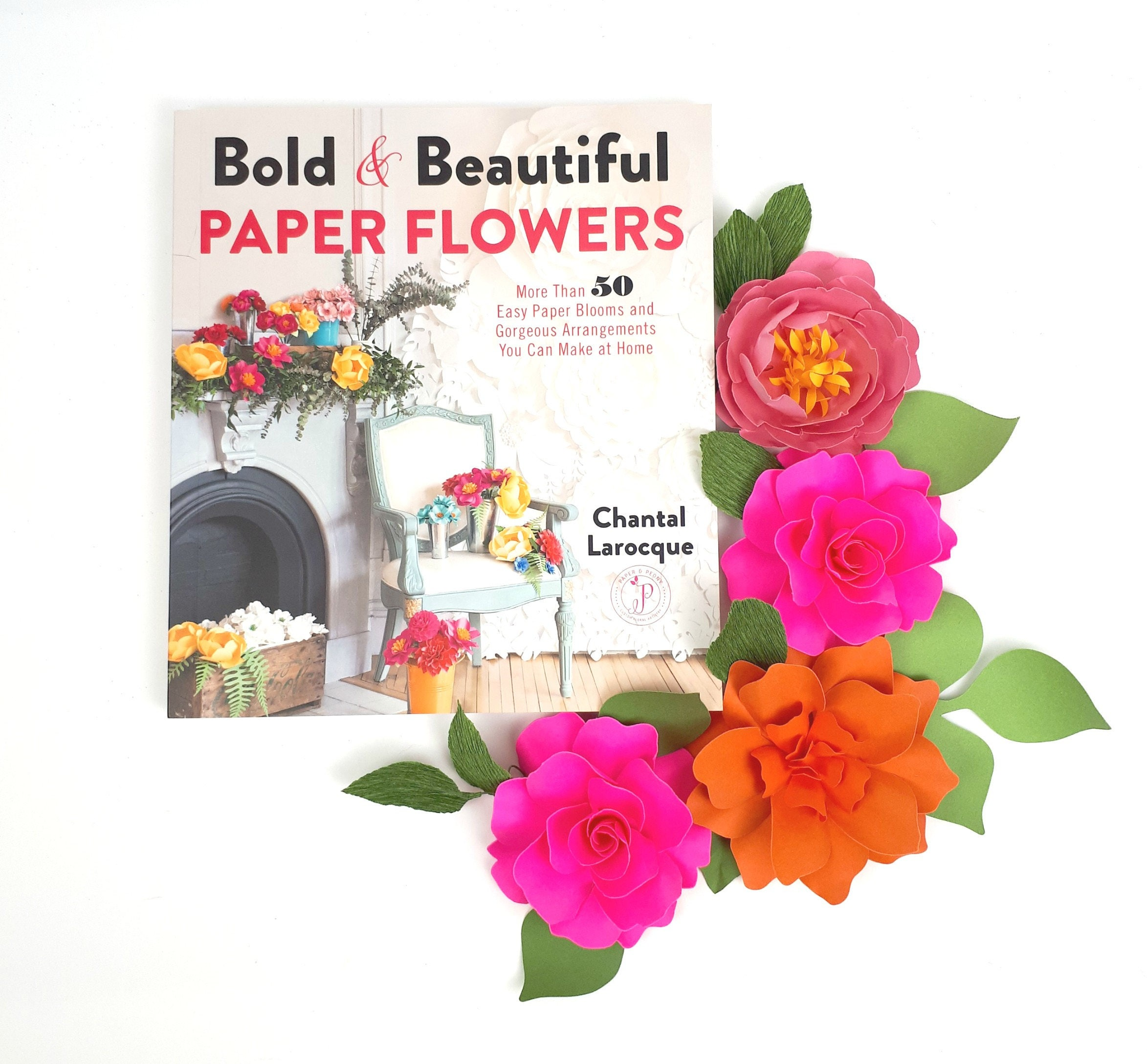 New Book Bold Beautiful Paper Flowers More Than 50 Easy Etsy