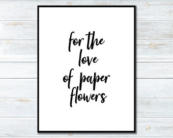 Printable - For The Love Of Paper Flowers