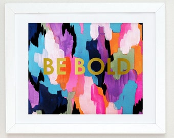 Be bold, faux gold foil print, abstract acrylic art print, abstract nursery art Girls Nursery Decor Gold Office Decor, Pink Gold Nursery Art