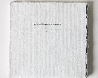 A Little Photobook of Important Memories, Letterpress Photo Album on Handmade Paper