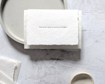 May Your Days Be Merry & Bright, Letterpress Mini Card on Handmade Paper