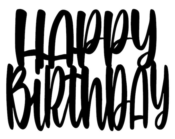 Happy Birthday Cake Topper & Stencil - SVG