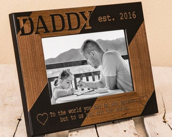 Personalized Daddy Picture Frame, To the World, Daddy Fathers Day Present, Thoughtful Picture Frame for Dad