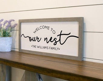 Welcome To Our Nest Farmhouse Sign - Personalized Family Farmhouse Sign - Fast Shipping