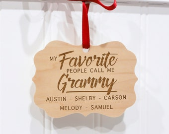 Personalized Favorite People Call me Grammy - Christmas Ornament For Grandma - Unique Gift For Grandma Christmas - Grandma Gift Under 15