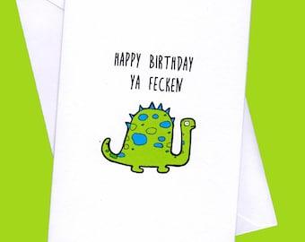 Birthday Dinosaursfunny Cardinsulting Carddinosaurs Dinosaur Cardirish Cards