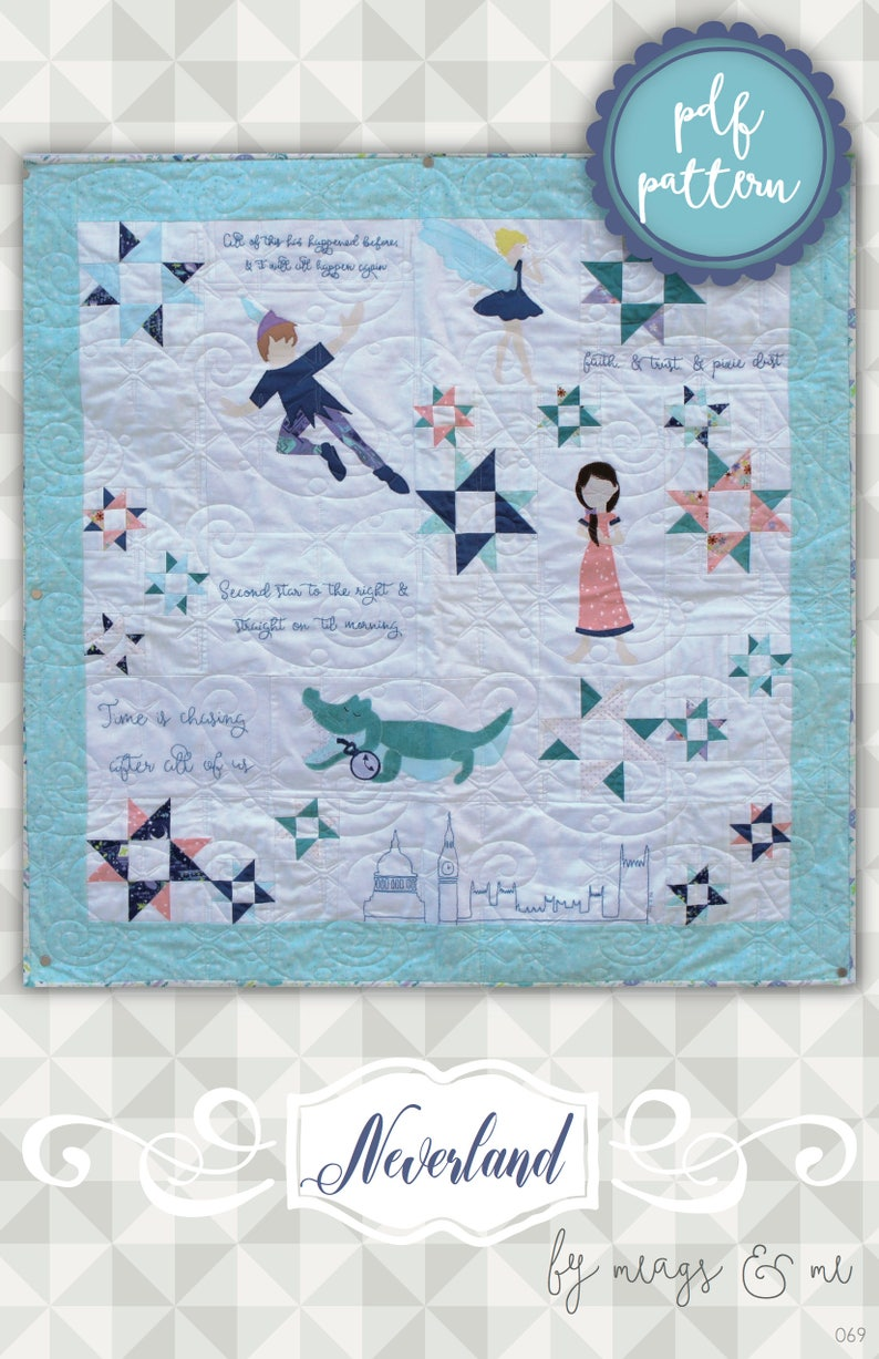 Instant Download: Neverland an applique and pieced quilt image 0