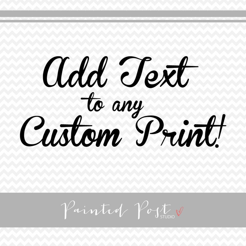 Add Text to any Custom Print from Painted Post image 0