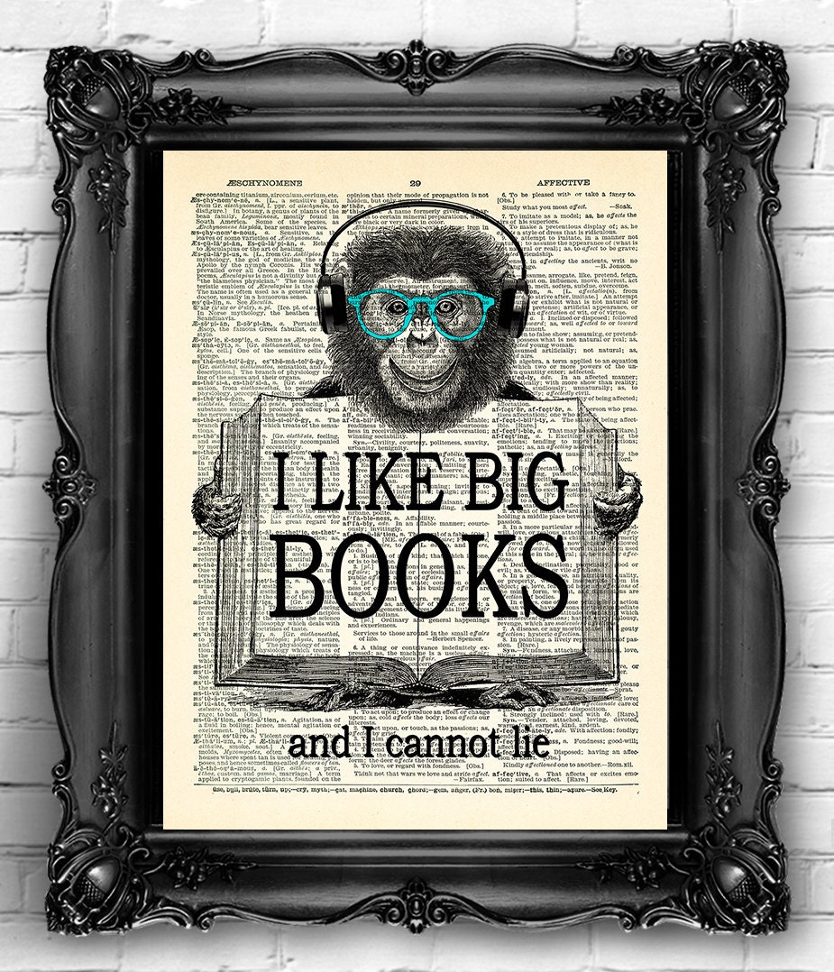 I Like Big Books Quotes Text Art Print Vintage Dictionary Etsy
