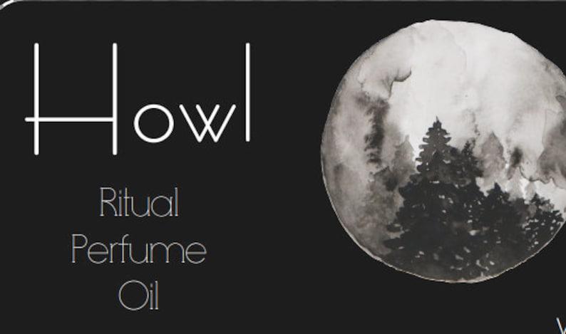 Howl: Invocating Ritual Fragrance Oil image 0