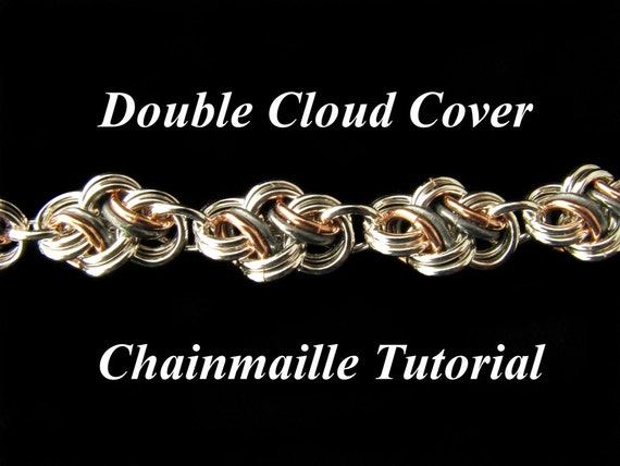 Chainmail Tutorial For Double Cloud Cover Pdf Instructions Etsy