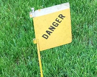 Vintage Metal Smaltz Danger Flag Sign
