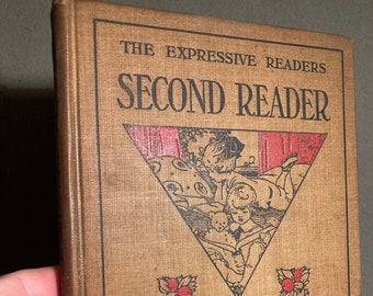 The Expressive Readers: SECOND READER, 1911 American Book Company Baldwin & Bender