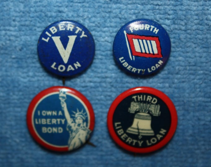 Collection of 4 Different World War 1 Liberty Loan Pin Back Buttons; Authentic Vintage WWI Liberty Bond Pins