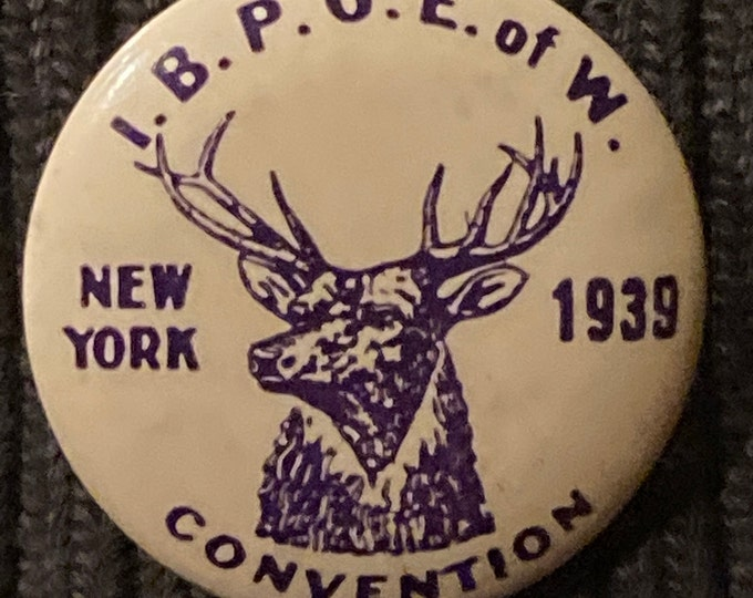 Vintage 1939 Elks Lodge Pinback Button I.B.P.O.E. of W. Convention New York 1 1/4""