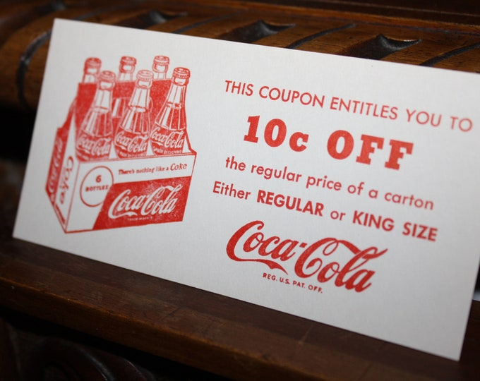 Vintage 1957 Coca Cola 10 Cents Off Coupon;  Original Coke Advertising