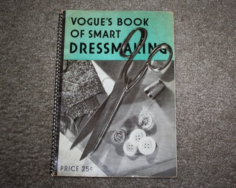 Vintage 1936 Vogue Book of Smart Dressmaking: lace, ruffles, smocking, alterations, sewing, fabric