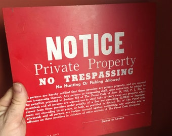 Vintage Red Metal No Trespassing Sign; No Hunting or Fishing; Never Used; NOS