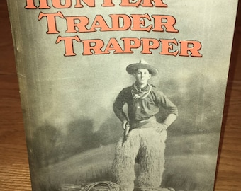 Hunter Trader Trapper Magazine: March 1913; Hunting Fishing