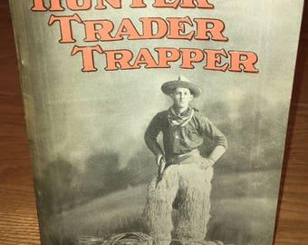 Hunter Trader Trapper Magazine: March 1913; Hunting Fishing