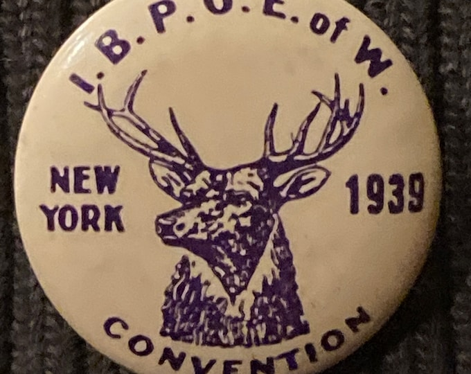 """Vintage 1939 Elks Lodge Pinback Button I.B.P.O.E. of W. Convention New York 1 1/4"""""""