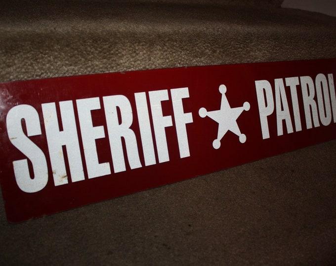 Vintage Sheriff Patrol Plexiglass Sign