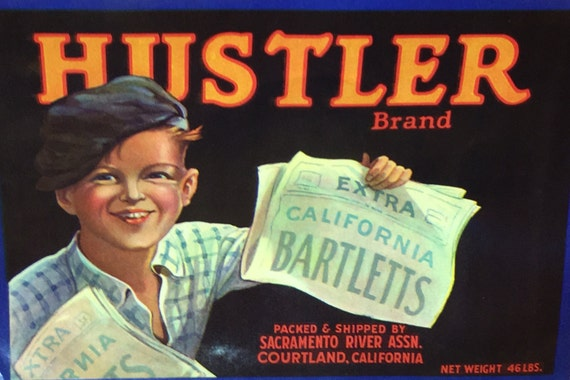 HUSTLER PEAR CRATE LABEL 1930/'S Sacramento California ORIGINAL NEWSBOY PAPERBOY
