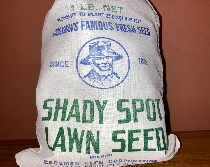 NOS Vintage Cotton Grass Seed Sack; Shady Spot Lawn Seed Linen Bag; Crosman Seed Co., East Rochester, NY