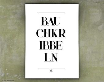 Print   Einwort   Bauchkribbeln   Poster   Verschiedene Größen   A4   A3   A2   A1   Schwarzweiß   Außergewöhnliche Deko   Original