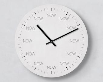 Ausgefallene Wanduhr Now, 30 cm Groß, Im Jetzt leben, Kreative Uhr, Uhr mit Idee, Zeit, Zeitverschwendung, Typo Uhr, Now Clock, Handmade