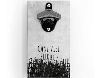 Wandflaschenöffner - Ganz Viel Bier - mit Magnet