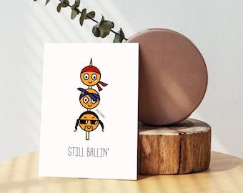 Hong Kong Fishballs 'Still Ballin' Greeting Card - Blank Card