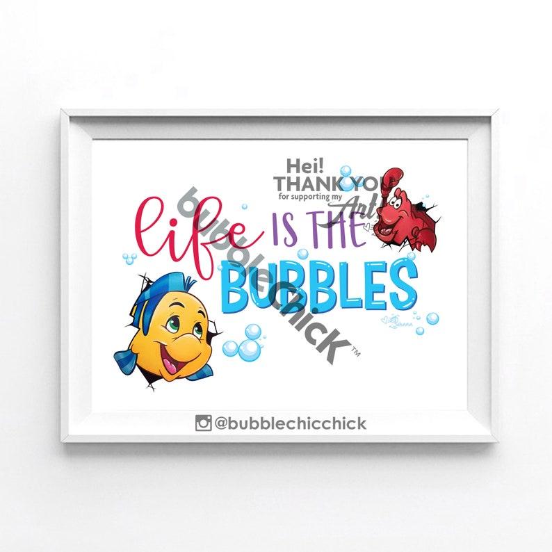 Life is the Bubble Print Flounder and Sebastian Print The Little Mermaid Print Disney Sidekicks