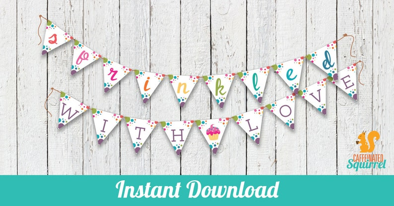INSTANT DOWNLOAD Baby Showers Adorable Favors For Birthday Party Sprinkled with Love Pennant Banner Polka Dot Wedding Multi Color