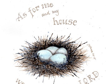 """Bird's Nest """"As For Me and My House"""" Bible verse 8x10 artwork, numbered print, signed by the artist, watercolor giclee"""