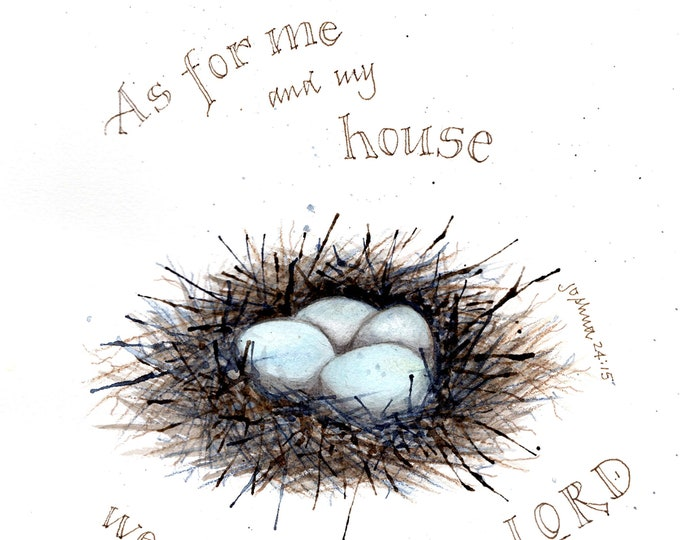 """Featured listing image: Bird's Nest """"As For Me and My House"""" Bible verse 8x10 artwork, numbered print, signed by the artist, watercolor giclee"""