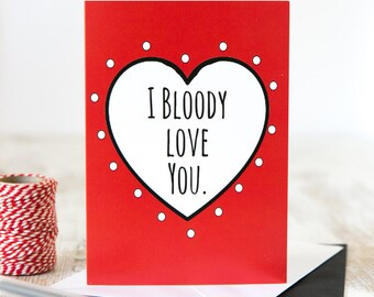 Funny romantic card etsy i bloody love you valentines card anniversary card just because funny boyfriend card funny girlfriend card romantic card heart m4hsunfo