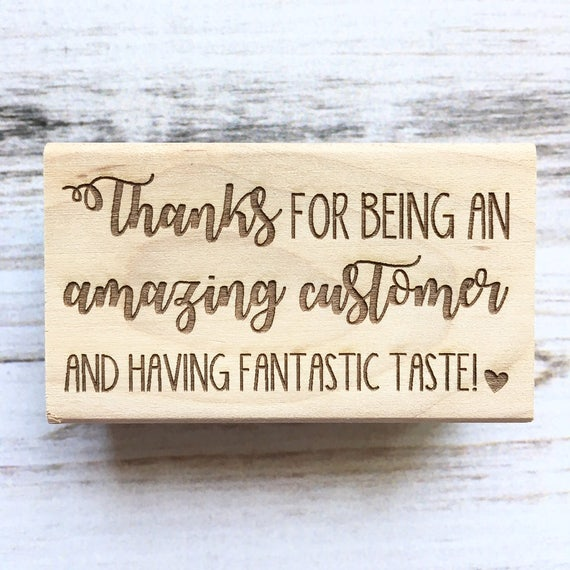 Thank You Stamp- Thanks for Being and Amazing Customer