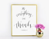 In Everything Give Thanks / 1 Thessalonians 5:18 / Scripture Printable / Hand Written Calligraphy Print 8 x 10 Instant Download