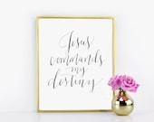 Jesus Commands My Destiny / Encouraging Print / Hard Times Print / Calligraphy Print Digital Download Size 8 x 10