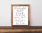 Delight Yourself in the Lord Psalm 37:4 Hand Written Calligraphy Print Digital Download Size 8 x 10