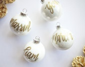 Personalized Name Ornament + Ships Quickly + In time before Christmas! + BIG SALE ! Handwritten Name Ornament + Lowercase Writing