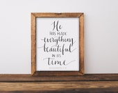 Everything Beautiful In Its Time Eccl. 3:11  Hand Written Calligraphy Print Digital Download Size 8 x 10