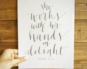 Proverbs 31:13 Works with Her Hands in Delight Hand Written Calligraphy Print 8 x 10 Instant Download