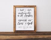 Bible Verse Art Print / Hand Written Verse / Romans 8:39 / Calligraphy Print / Scripture Print Digital Download Size 8 x 10