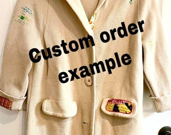 CUSTOM Upcycled Sweater or jacket - Repurposed - Handmade - Embroidered - Handstitched - Custom design