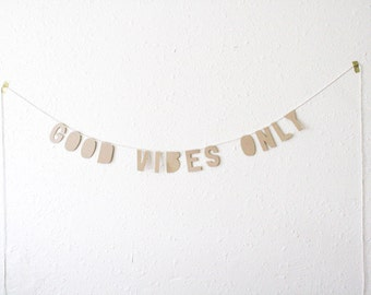 kraft paper banner, GOOD VIBES ONLY - handmade, party banner, home banner, word banner, paper goods, home decor, kraft banner, bunting